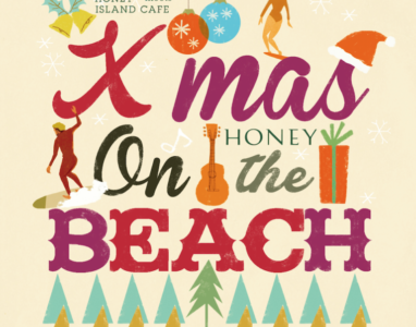 「HONEY meets ISLAND CAFE -Xmas on the BEACH-」