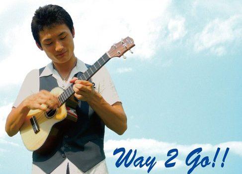 Way 2 Go!!